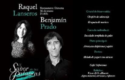 Cena poética con los versos de Benjamín Prado y Raquel Lanseros
