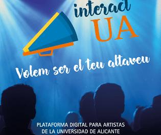 La Universitat d'Alacant posa en marxa InteractUA, la nova plataforma de promoció artística per a l'alumnat de la UA