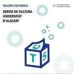 Abierta la matrícula de los Talleres Culturales de la Universidad de Alicante