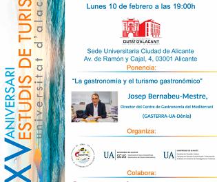 Josep Bernabeu hablará de Gastronomía y turismo gastronómico en la Sede Ciudad de Alicante