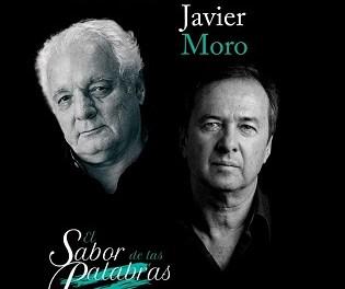 """Javier Moro i Javier Reverte protagonistes de """"El Sabor de las Palabras"""" i el cicle """"De par en par"""