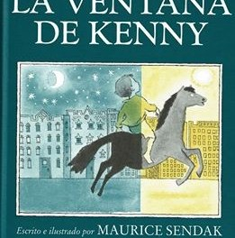 La ventana de Kenny, escrito e ilustrado por Maurice Sendak