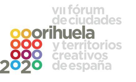 """VII Fórum de Ciudades y Territorios Creativos de España """"Orihuela 2020"""", una Edición Especial marcada por el COVID-19"""