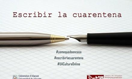 La Universitat d'Alacant posa en marxa a través del CeMaB 'Escriure la quarantena'