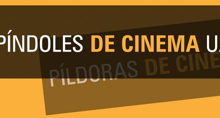 """La Universitat d'Alacant llança """"Píndoles de Cinema"""""""