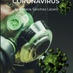 Primer libro periodístico que relata la evolución de la pandemia del coronavirus en España