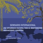 Un Seminario Internacional de Diplomacia Cultural para el Mediterráneo se celebra en Orihuela a partir del 3 de noviembre
