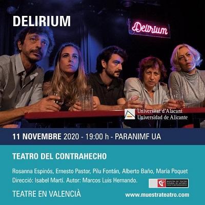 La Muestra de Teatro Español de Autores Contemporáneos llega al Paraninfo de la UA con «Delirium»