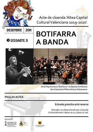 Altea acomiada la seua Capitalitat Cultural amb un concert de Pep Gimeno «Botifarra» i la Societat Filharmònica Alteanense