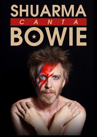 """El espectáculo """"SHUARMA canta BOWIE"""" previsto para el 28 enero se aplaza a mayo en el Teatro Principal"""