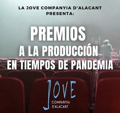 """La Jove Companyia d'Alacant crea los """"Premios a la producción en tiempos de pandemiaˮ"""