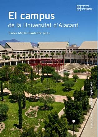 Campus de la Universidad de Alicante, un paseo completo de la mano del nuevo libro de Publicaciones