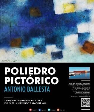 Una selección de obras de Antonio Ballesta se exponen en el MUA con «Poliedro pictórico»