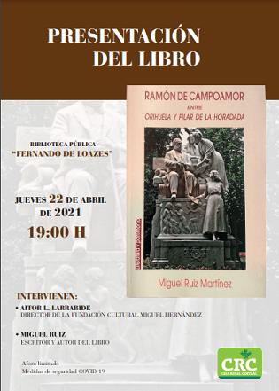 Aquest dijous es presentarà el nou llibre de Miguel Ruiz Martínez sobre Ramón de Campoamor