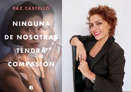 """Paz Castelló publica la seua última novel·la: """"Ninguna de nosotras tendrá compasión"""""""