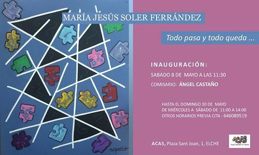 """María Jesús Soler inaugura """"Todo pasa y todo queda"""" en la Galería ACAS de Elche"""
