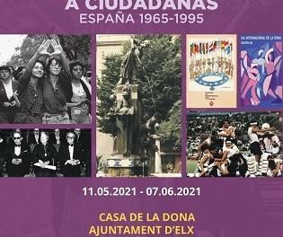 La regidoria d'Igualtat d'Elx organitza l'exposició 'De súbdites a ciutadanes -Espanya 1965 – 1995', sobre l'evolució dels drets de la dona