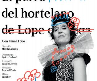 El Gran Teatro de Elche acoge el sábado 29 el estreno nacional de la obra El perro mutante del hortelano