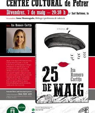 """La escritora local Isa Romero Cortijo presenta en Petrer su nuevo libro """"25 de maig"""""""