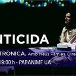 Ópera electrónica hoy en el Paraninfo de la Universidad de Alicante con «Infanticida»