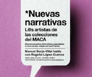 El Cicle NOVES NARRATIVES en el MACA per a parlar sobre artistes del museu