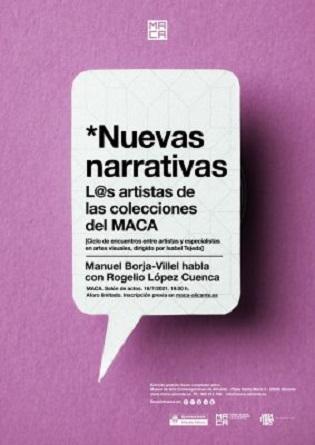 El Ciclo NUEVAS NARRATIVAS en el MACA para hablar sobre artistas del museo