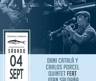 Dani Catalá y Carlos Porcel Quintet con Joan Saldaña en concierto este sábado  Copia