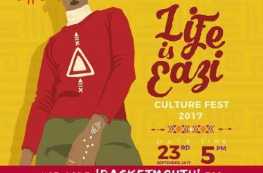 Life is Eazi Culture Fest 2017