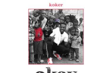 Koker – Okay