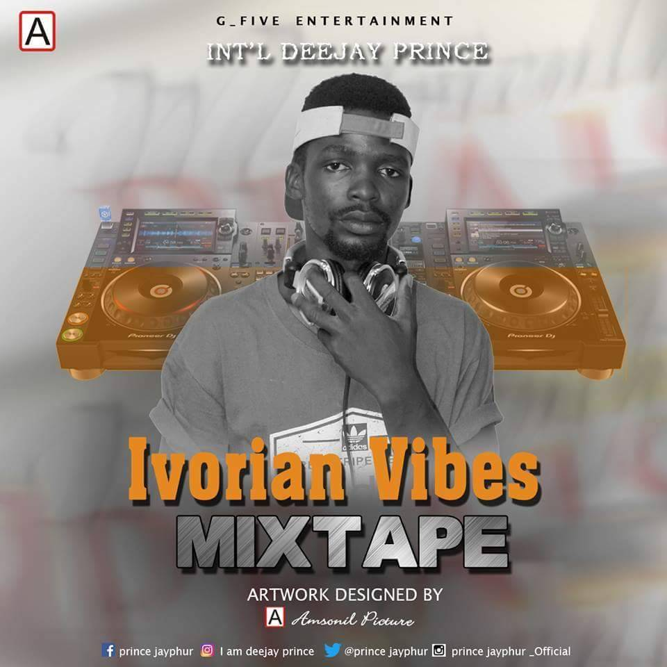 Int'l Dee Jay Prince - Ivorian Vibes