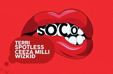 Wizkid – Soco Ft. Terri, Spotless & Ceeza Milli