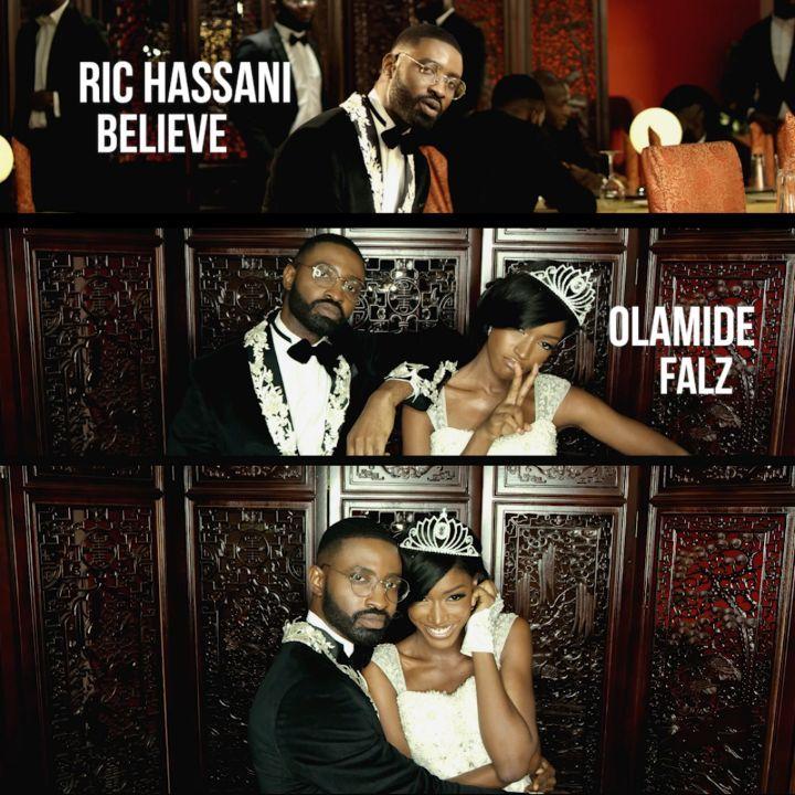 Ric Hassani - Believe ft. Falz & Olamide