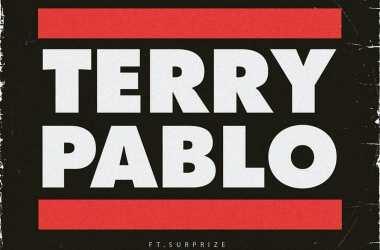 Terry Tha Rapman – Terry Pablo Ft. Surprize