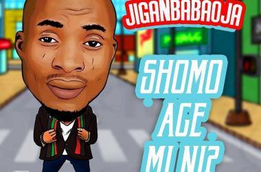 Jiganbabaoja – Sho Mo Age