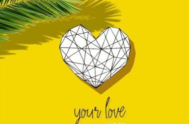 Ycee – Your Love