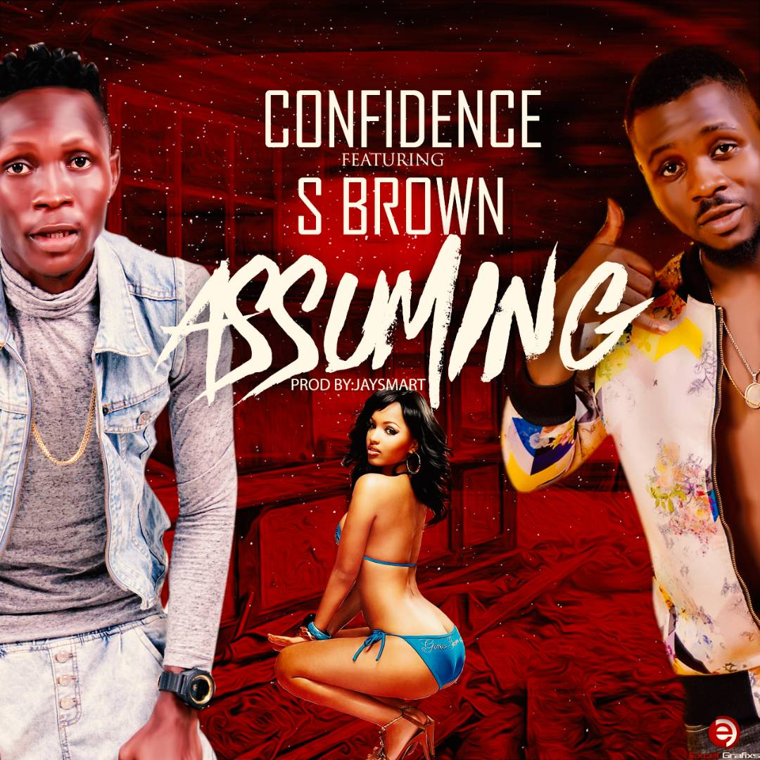 Confidence - Assuming Ft. S Brown