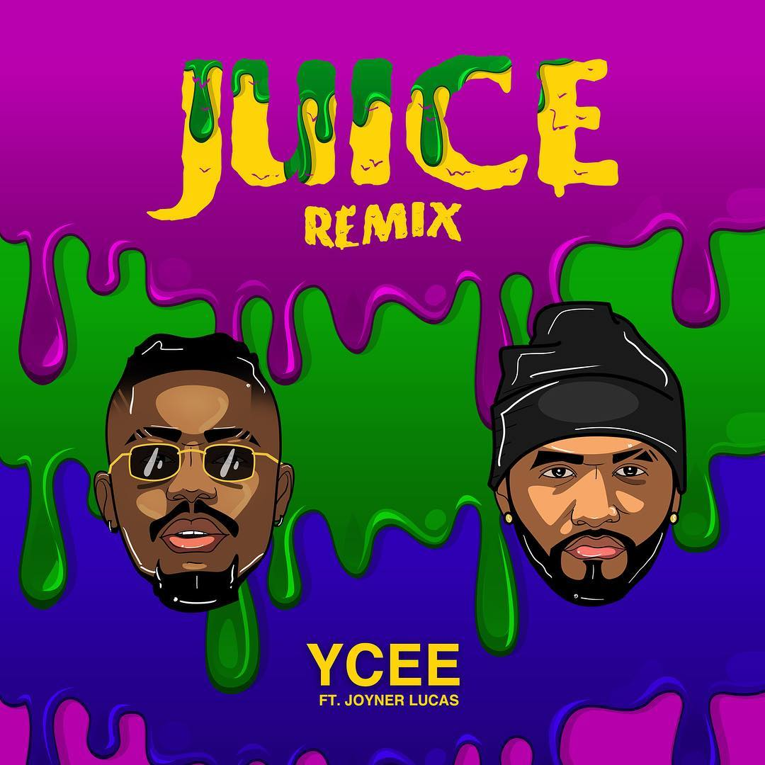 Ycee ft. Joyner Lucas – Juice (Remix)