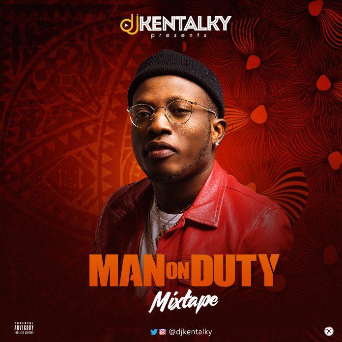 DJ Kentalky Presents Man On Duty Mixtape