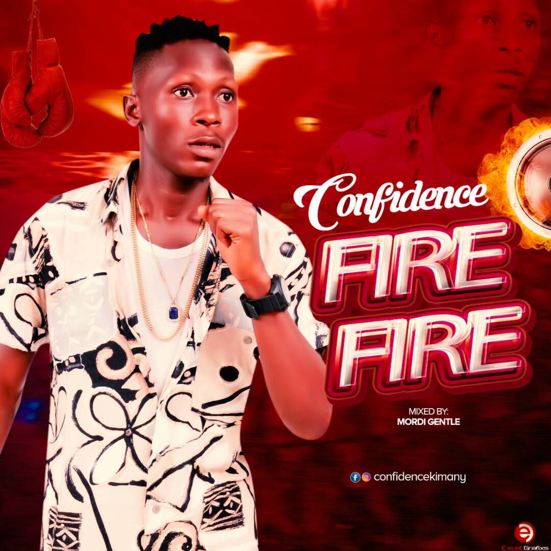 Confidence - Fire Fire