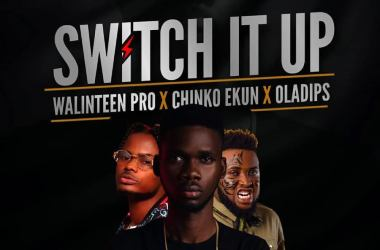 Walinteen Pro X Chinko Ekun X Oladips – Switch it up