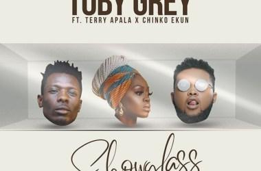 Toby Grey Ft. Terry Apala, Chinko Ekun – Show Glass (Remix)