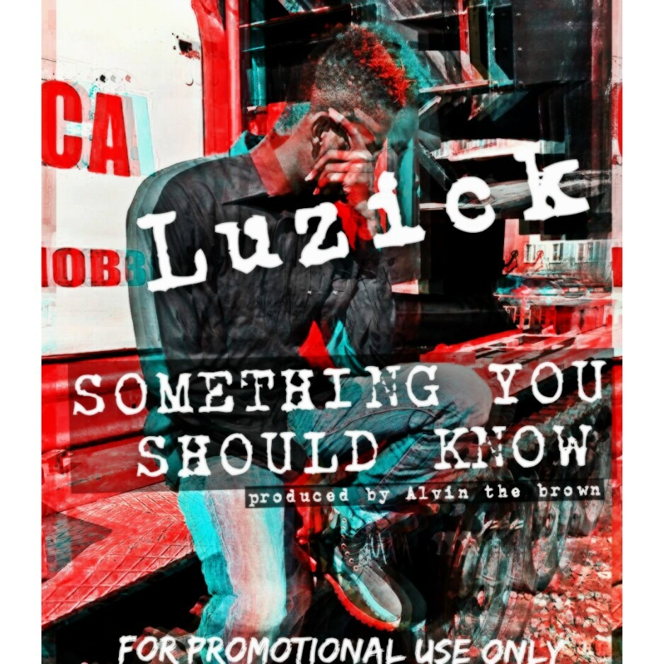 Luzick - Something You Should Know