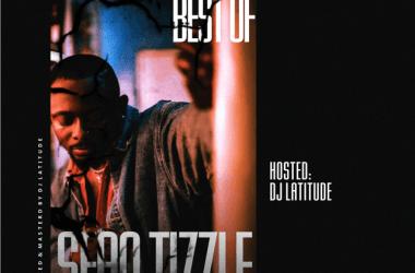 DJ Latitude – Best Of Sean Tizzle