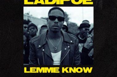 Ladipoe – Lemme Know