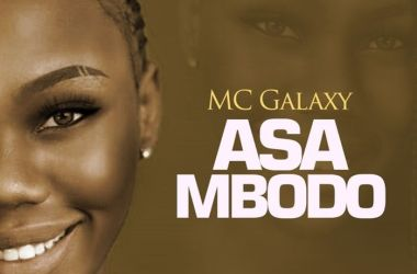 MC Galaxy – Asa Mbodo
