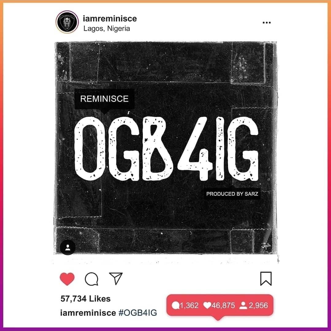Reminisce – OGB4IG