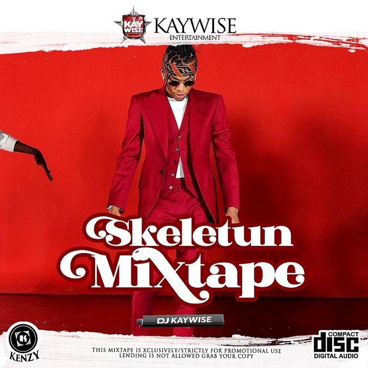 DJ Kaywise – Skeletun Mixtape ft. Tekno