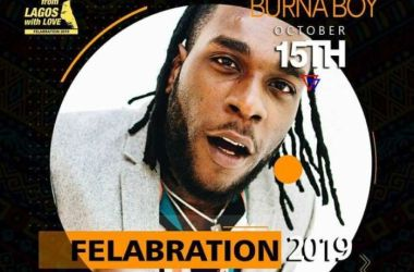 Burna Boy Set To Headline 2019 Felabration