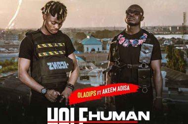 Oladips – Half Human Half Rap ft. Akeem Adisa