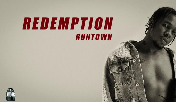 Runtown – Redemption